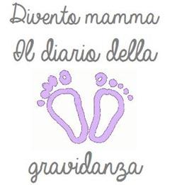 Divento mamma: il diario della gravidanza
