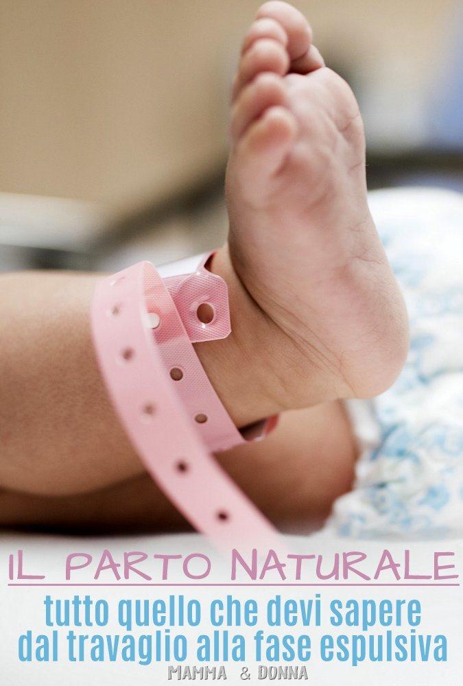 Il parto naturale - tutto quello che devi sapere dal travaglio alla fase espulsiva